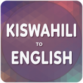 ENGLISH TO SWAHILI TRANSLATION IN DAR ES SALAAM